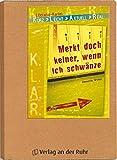 """K.L.A.R.-Literatur-Kartei: """"Merkt doch keiner, wenn ich schwänze"""""""
