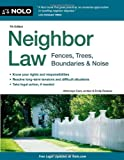img - for Neighbor Law: Fences, Trees, Boundaries, & Noise book / textbook / text book
