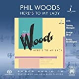 echange, troc Phil Woods - Here'S To My Lady