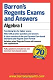 Barron's Regents Exams and Answers: Algebra I