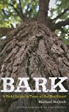 Bark: A Field Guide to Trees of the Northeast   [BARK] [Paperback]