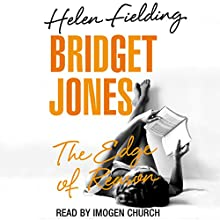 Bridget Jones: The Edge of Reason | Livre audio Auteur(s) : Helen Fielding Narrateur(s) : Imogen Church