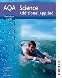 Gerry Blake New AQA GCSE Additional Applied Science Revision Guide (New Aqa Science Gcse)