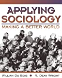 img - for Applying Sociology: Making a Better World book / textbook / text book