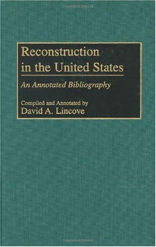 an annotated bibliography on the history of the american constitution This is a selected bibliography of the main scholarly books and articles of reconstruction, the period after the american civil war, 1863–1877 (or 1865 to 1877.