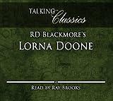 R. D. Blackmore RD Blackmore's Lorna Doone (Talking Classics)