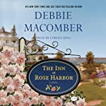 The Inn at Rose Harbor (       UNABRIDGED) by Debbie Macomber Narrated by Lorelei King