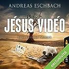 Jésus Vidéo | Livre audio Auteur(s) : Andreas Eschbach Narrateur(s) : Emmanuel Dekoninck