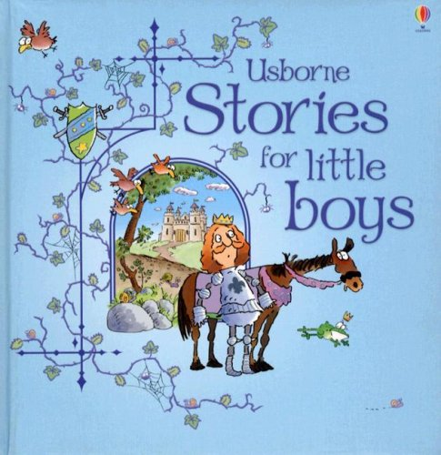 Stories for Little Boys: Combined Volume (Picture Books)