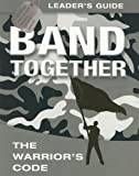 Band Together: The Warrior's Code with CDROM (0781444616) by Luce, Ron
