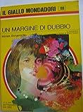 img - for Un margine di dubbio book / textbook / text book