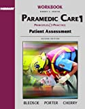 Student Workbook, Volume 2 for Paramedic Care: Principles and Practice, Volume 2: Patient Assessment (0131178334) by Robert S. Porter