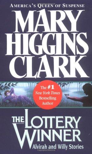 The Lottery Winner by Mary Higgins Clark