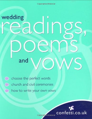 Wedding Readings, Poems and Vows (Confetti)