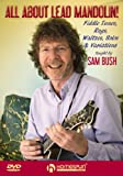 Sam Bush: All About Lead Mandolin! [DVD] [Region 1] [NTSC]