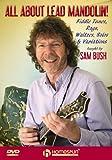 Sam Bush: All About Lead Mandolin! [DVD] [Region 1] [NTSC]