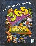Los Animales Cuentan: 365 Historias