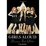 Dreams that Glitter: Our Storyby Girls Aloud