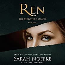 Ren: The Monster's Death Audiobook by Sarah Noffke Narrated by Tim Campbell