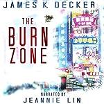 The Burn Zone | James K. Decker