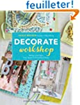 Decorate Workshop: Design and Style Y...