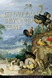 Chateau Beyond Time