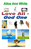 Love All - God One