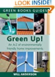 Green Up!: An A-Z of Environmentally...