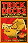 Trick Decks: How to Hack Playing Card...
