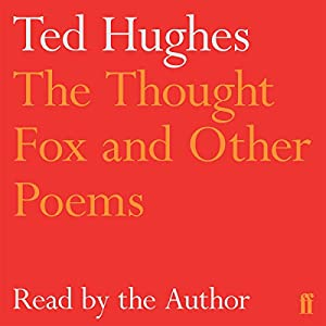 The Thought-Fox and Other Poems Audiobook