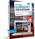 Image of Scott Kelbys Glorreiche 7 fr Photoshop: 7 Techniken, die alle Bilder zum Leuchten bringen
