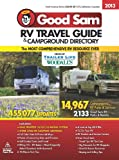 2013 Good Sam RV Travel Guide & Campground Directory (Good Sams Rv Travel Guide & Campground Directory)