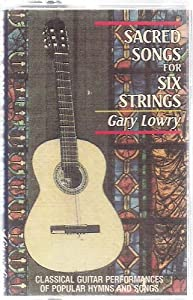 Sacred Songs for Six Strings