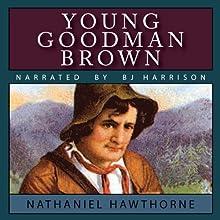 Young Goodman Brown | Livre audio Auteur(s) : Nathaniel Hawthorne Narrateur(s) : B.J. Harrison