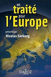 Un  traité pour l'Europe
