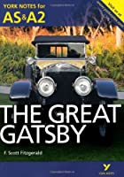 The Great Gatsby (York Notes for AS & A2)