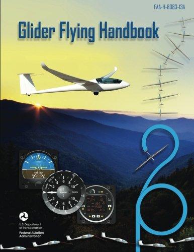 Glider Flying Handbook (FAA Handbooks)
