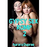 Gypsy Sex Romp 2di Aurora Dupree