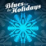 Blues for the Holidays