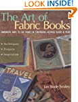 The Art of Fabric Books: Innovative W...