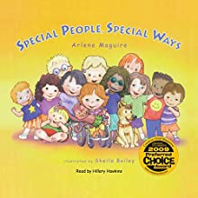 Special People Special Ways Audiobook by Arlene Maguire Narrated by Hillary Hawkins