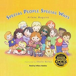 Special People Special Ways Hörbuch von Arlene Maguire Gesprochen von: Hillary Hawkins