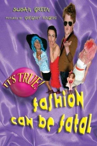 It's True! Fashion Can Be Fatal (Bonnie and Sam)