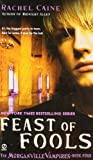 Feast of Fools (Morganville Vampires, Book 4)