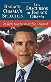 img - for Barack Obama's Speeches/Los Discursos de Barack Obama: Un Texto Biling e in English y Espa ol book / textbook / text book