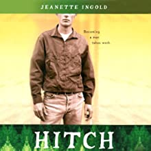 Hitch Audiobook by Jeanette Ingold Narrated by Zach Roe