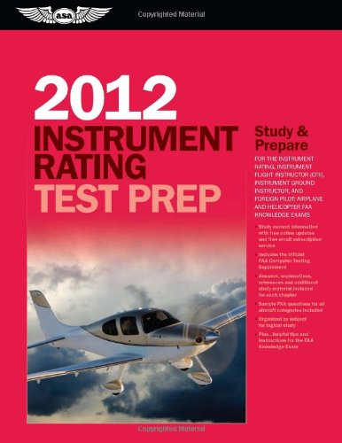Instrument Rating Test Prep 2012: Study and Prepare for...