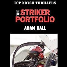 The Striker Portfolio: Quiller, Book 3 Audiobook by Adam Hall Narrated by Antony Ferguson