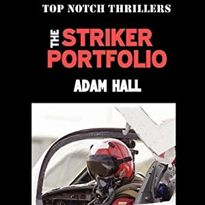 The Striker Portfolio: Quiller, Book 3 | [Adam Hall]