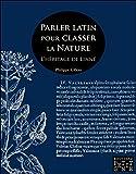 Parler latin pour classer la Nature - L'héritage de Linné